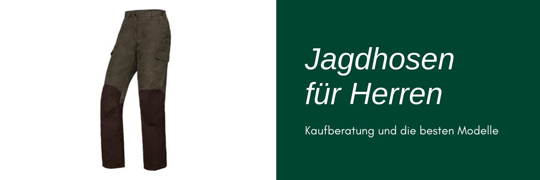 Jagdhose für Herren - Modelle, Preise & Kaufberatung
