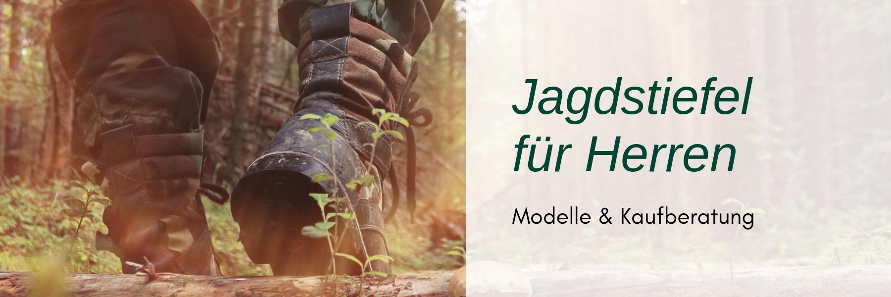 Jagdstiefel für Herren - Modelle & Kaufberatung