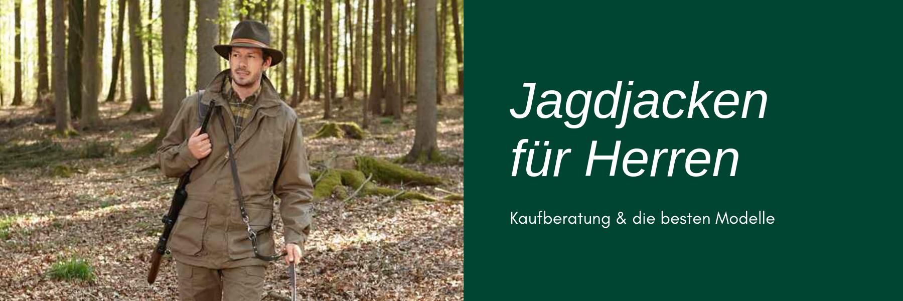 Jagdjacke für Herren - Modelle & Kaufberatung