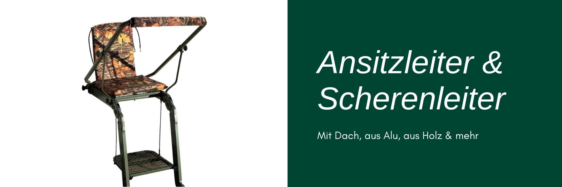 Ansitzleiter & Scherenleiter -